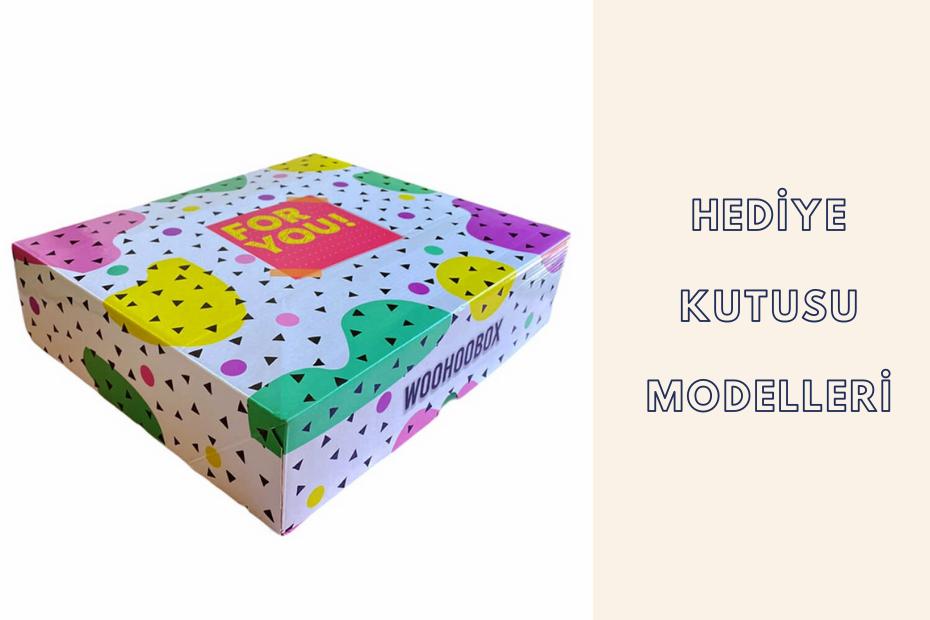 hediye_kutusu_modelleri