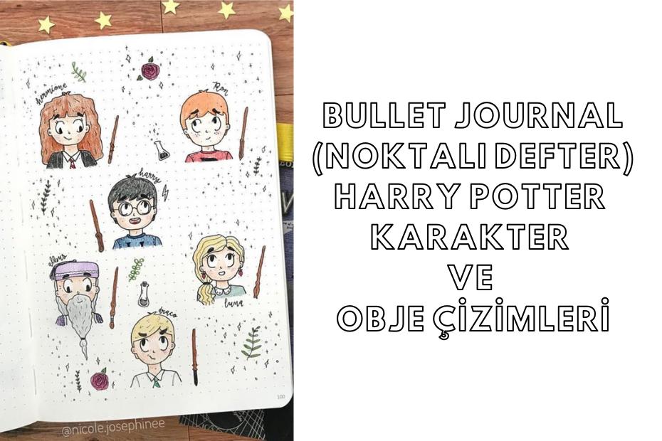 Bullet Journal(Noktalı Defter)Harry Potter Karakter ve Obje Çizimleri