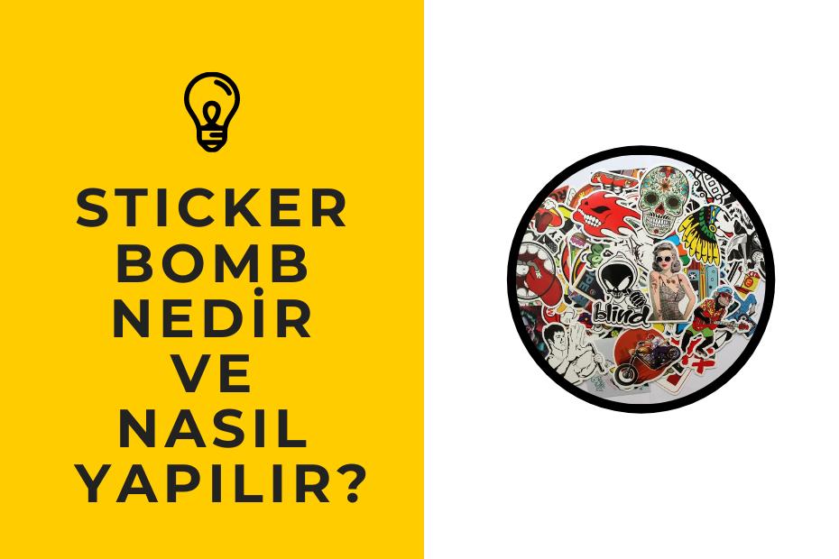 sticker bomb nasıl yapılır